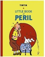 Tintti kirja TINTIN LITTLE BOOK OF PERIL