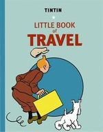 Tintti kirja TINTIN LITTLE BOOK OF TRAVEL