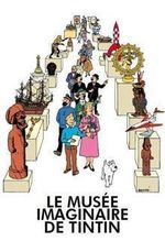 Tintti juliste Le Musee Imaginaire